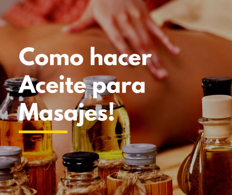 Cómo hacer tus propios aceites esenciales para masajes